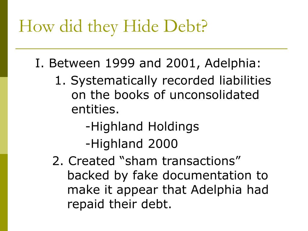 How did they Hide Debt?