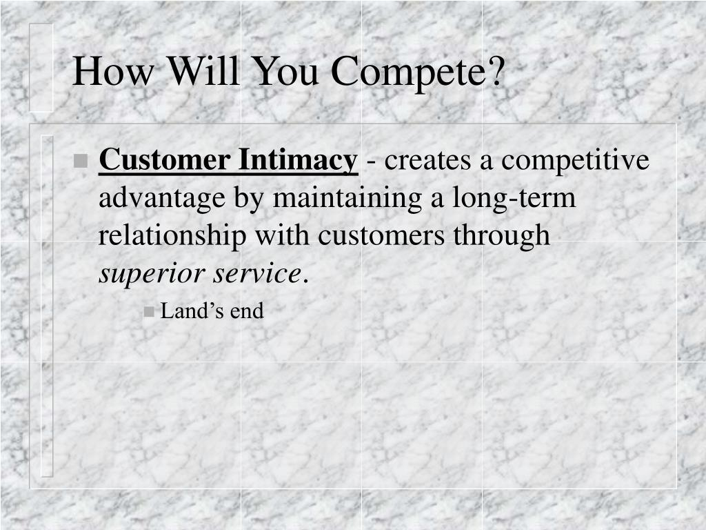 How Will You Compete?