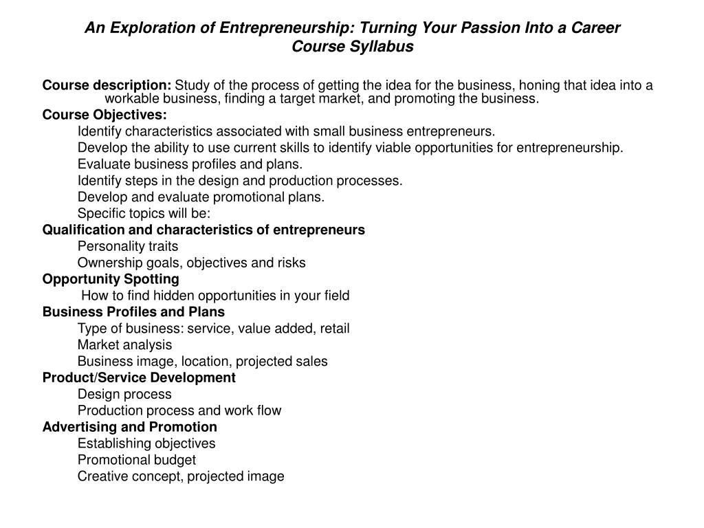 An Exploration of Entrepreneurship: Turning Your Passion Into a Career