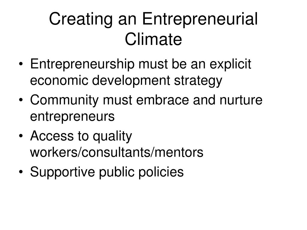 Creating an Entrepreneurial Climate