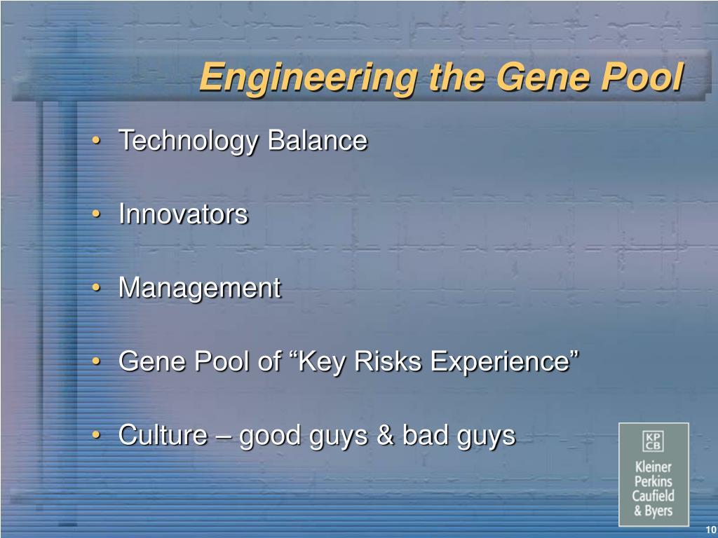 Engineering the Gene Pool