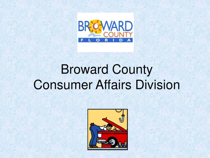 Broward county consumer affairs division