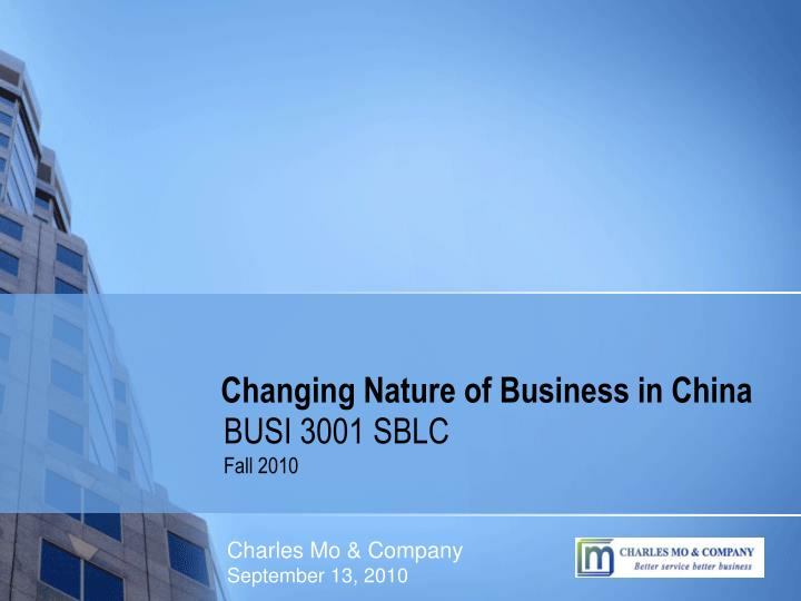 Changing nature of business in china l.jpg