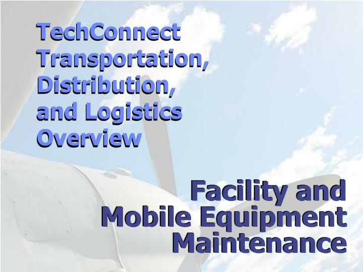 Facility and mobile equipment maintenance