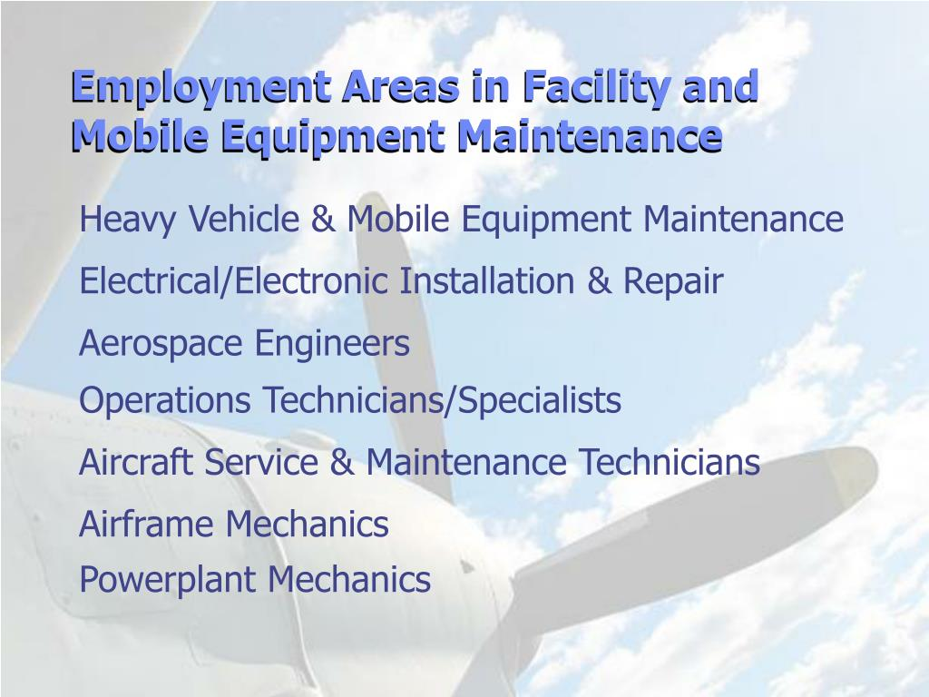 Employment Areas in Facility and Mobile Equipment Maintenance