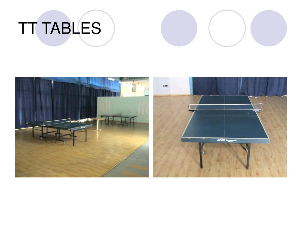 TT TABLES