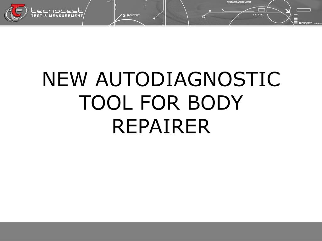 NEW AUTODIAGNOSTIC TOOL FOR BODY REPAIRER