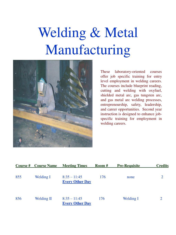 Welding & Metal Manufacturing