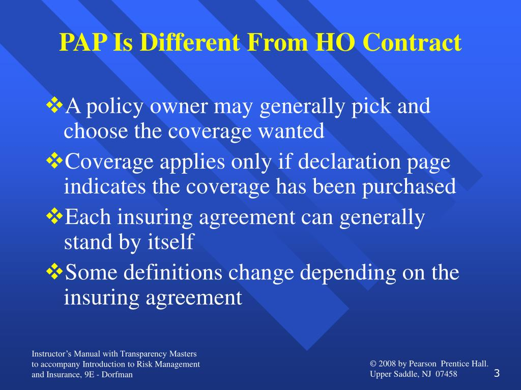 PAP Is Different From HO Contract