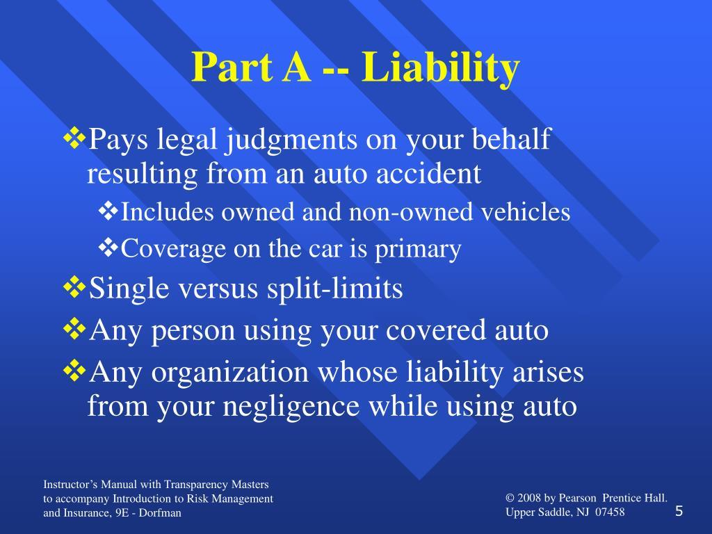 Part A -- Liability