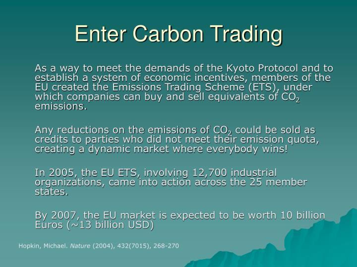 Enter Carbon Trading