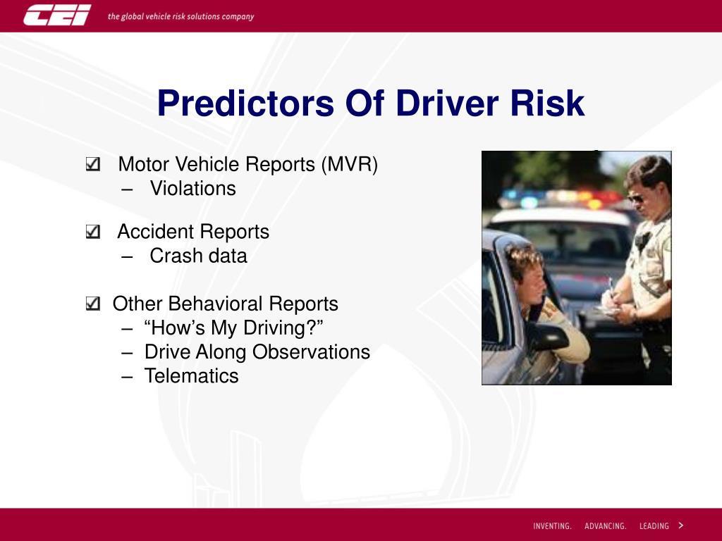 Predictors Of Driver Risk