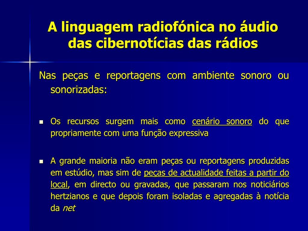 A linguagem radiofónica no áudio das cibernotícias das rádios