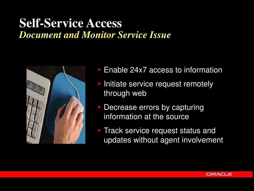 Self-Service Access