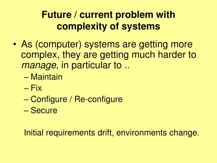 Future current problem with complexity of systems3
