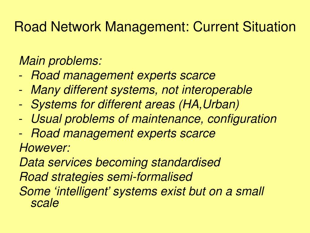 Road Network Management: Current Situation