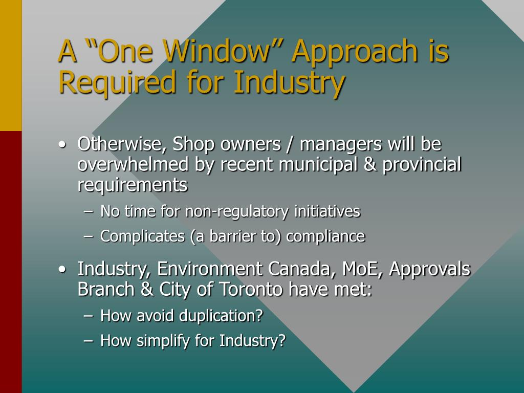 "A ""One Window"" Approach is Required for Industry"