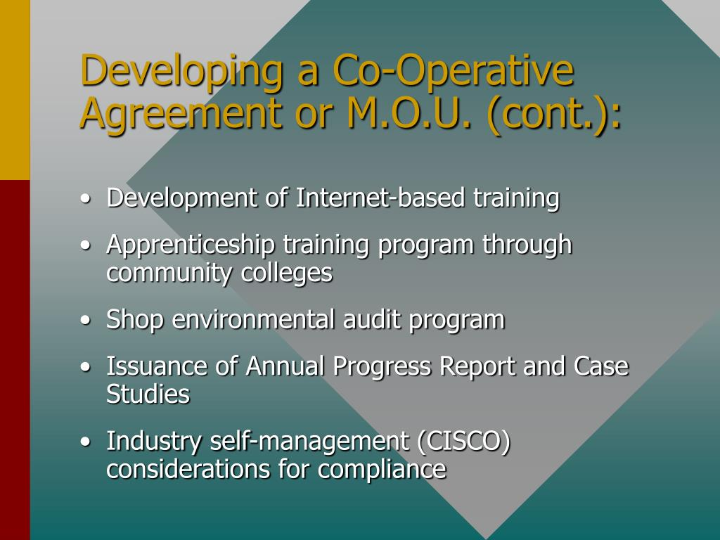 Developing a Co-Operative Agreement or M.O.U. (cont.):