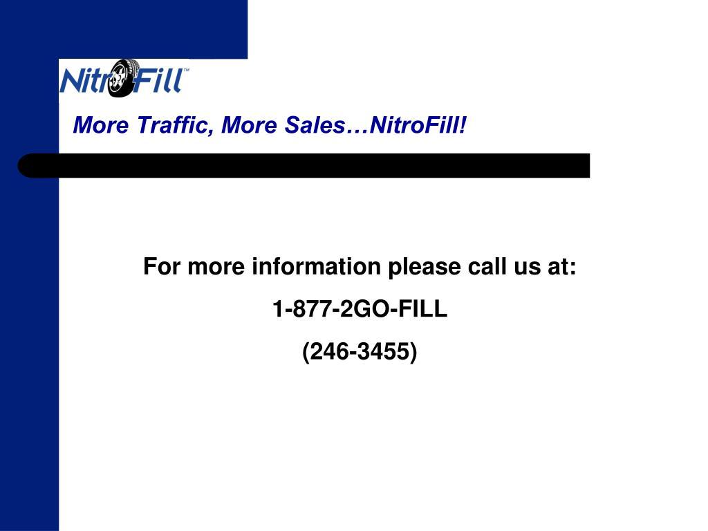 More Traffic, More Sales…NitroFill!