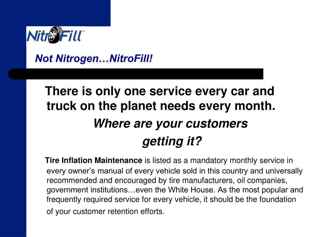 Not Nitrogen…NitroFill!