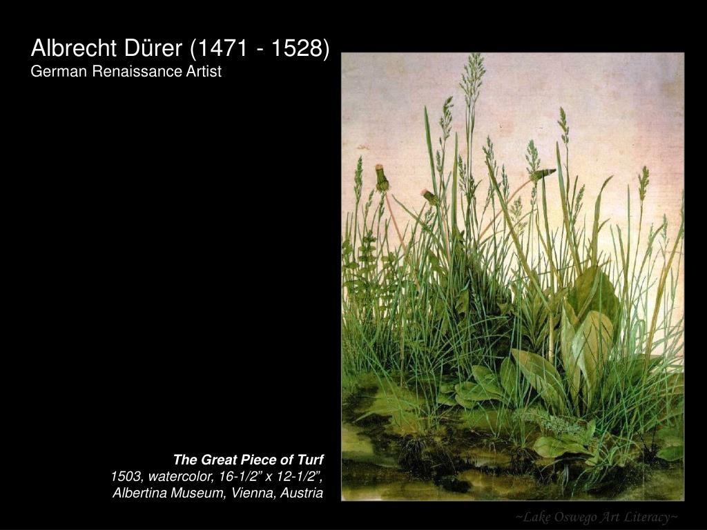 Albrecht Dürer (1471 - 1528)