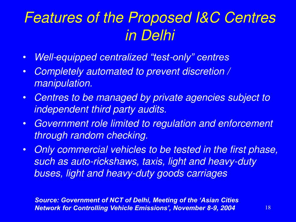 Features of the Proposed I&C Centres in Delhi