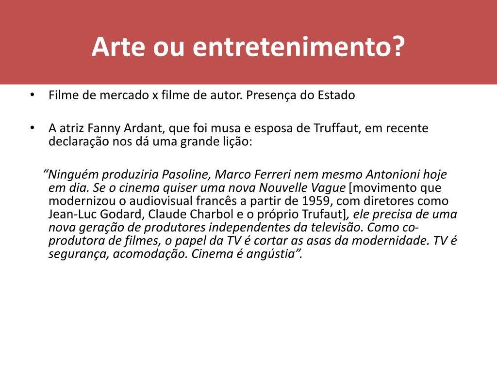 Arte ou entretenimento?