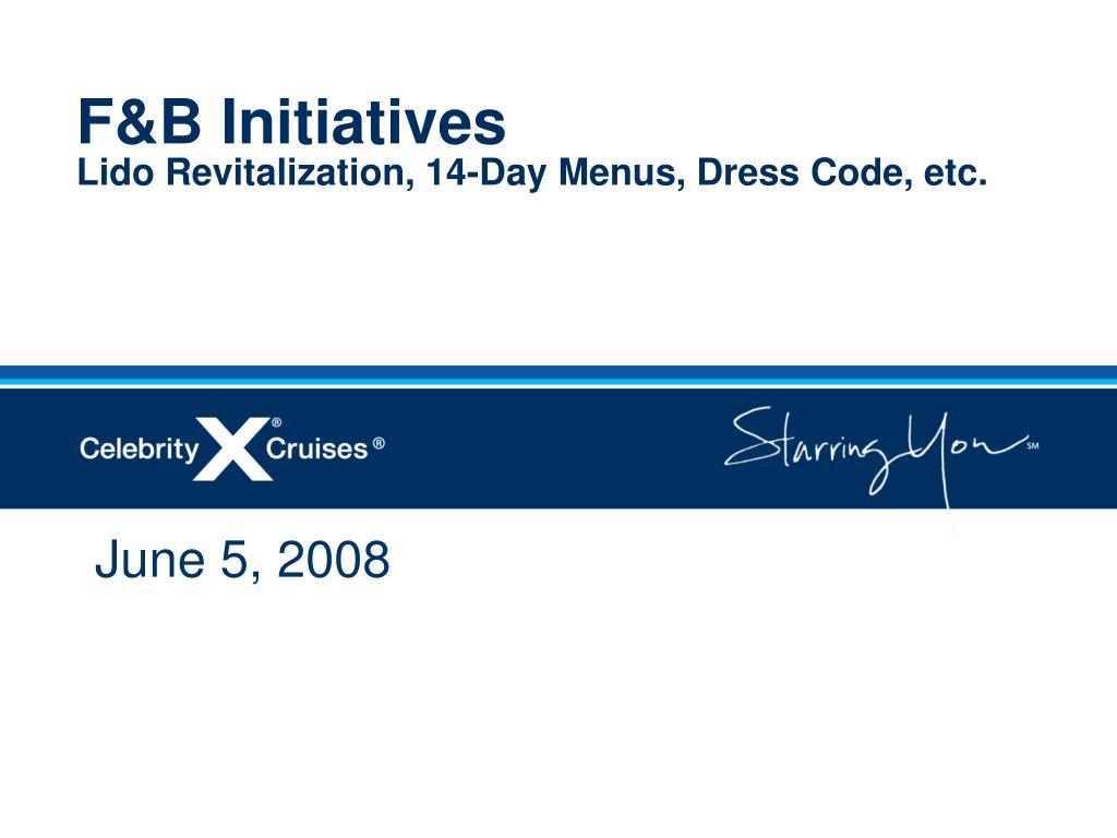 F&B Initiatives