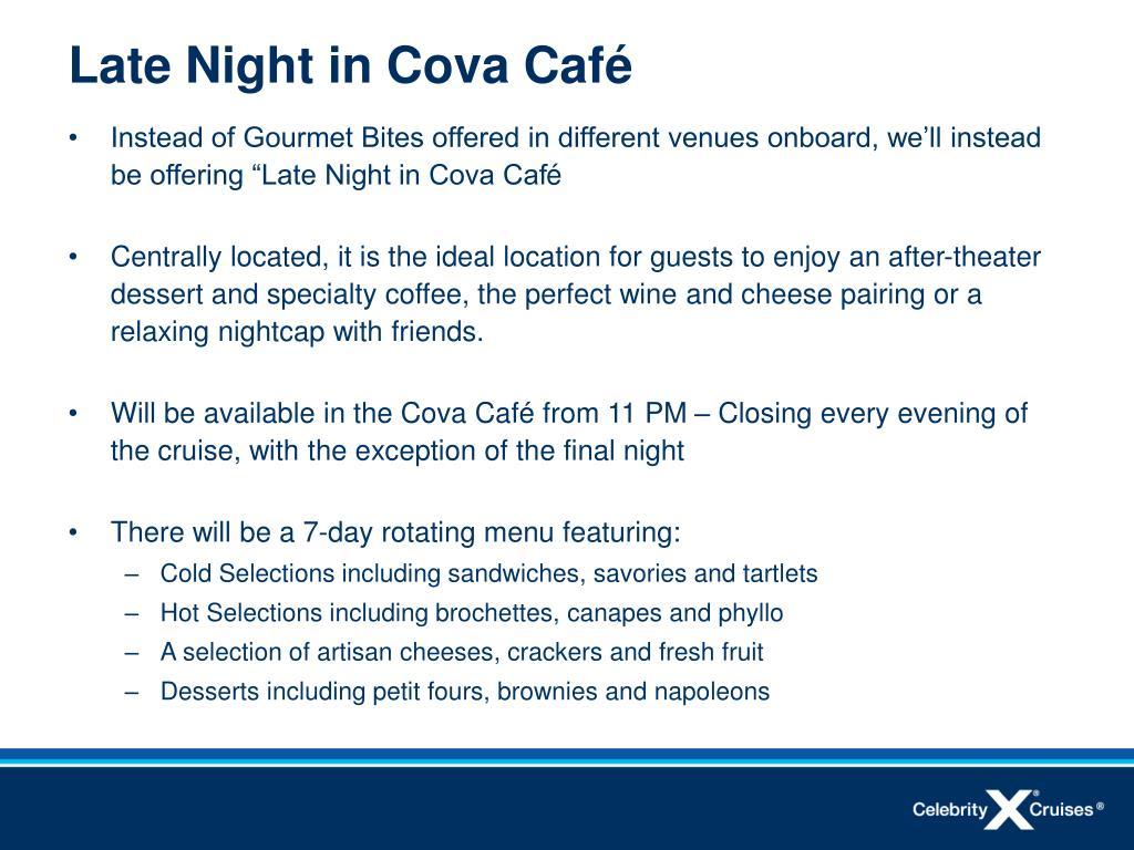 Late Night in Cova Caf