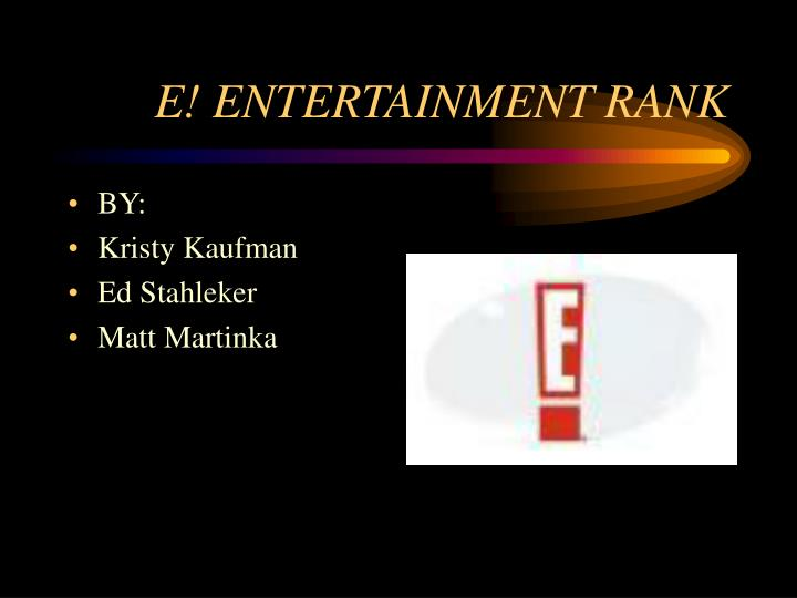 E entertainment rank