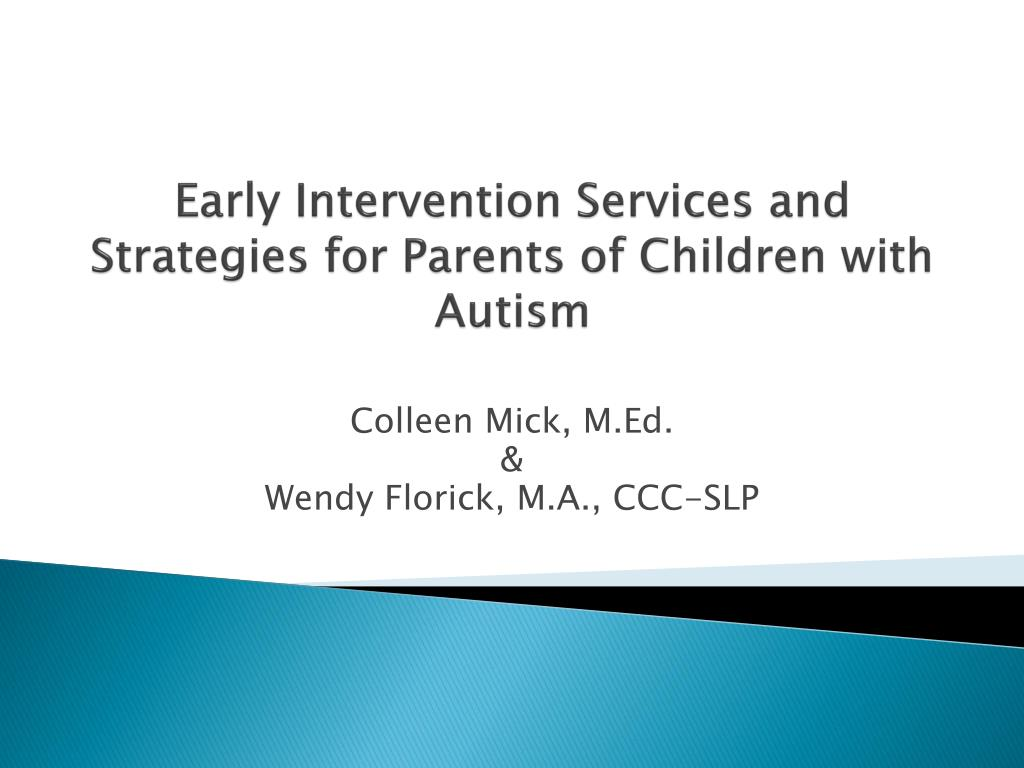 Early Intervention Services and Strategies for Parents of Children with