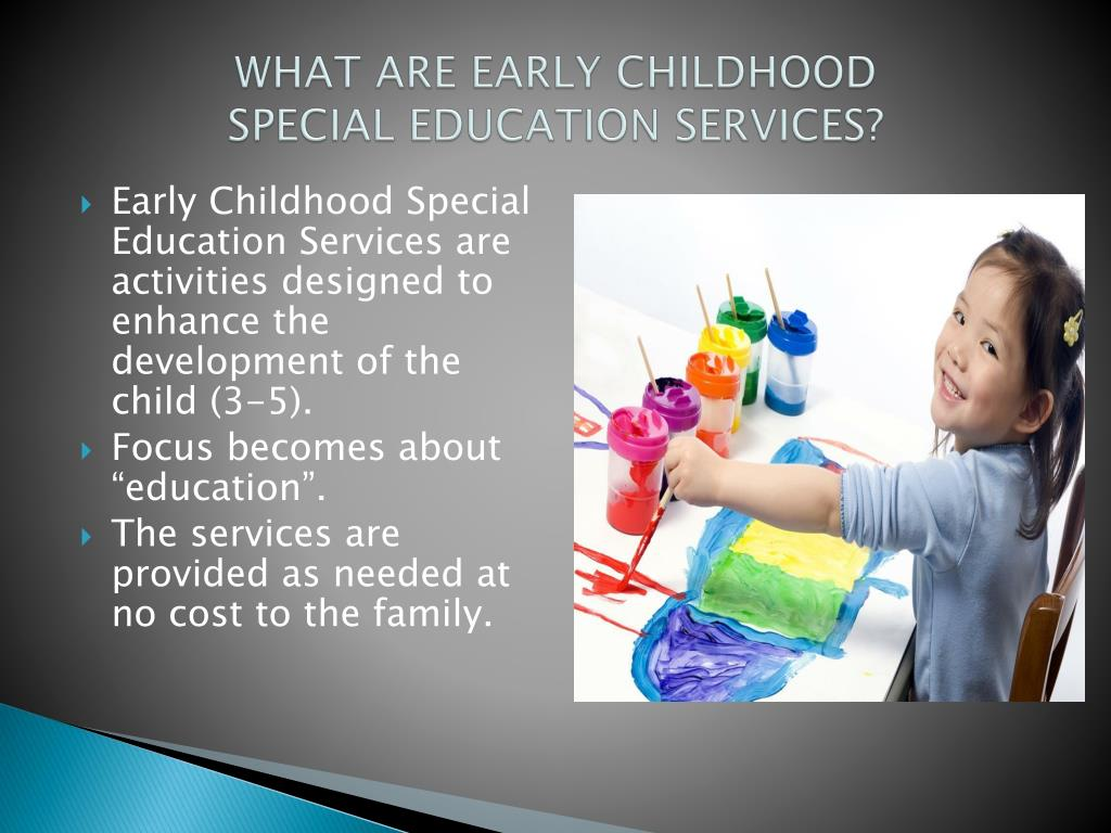 WHAT ARE EARLY CHILDHOOD