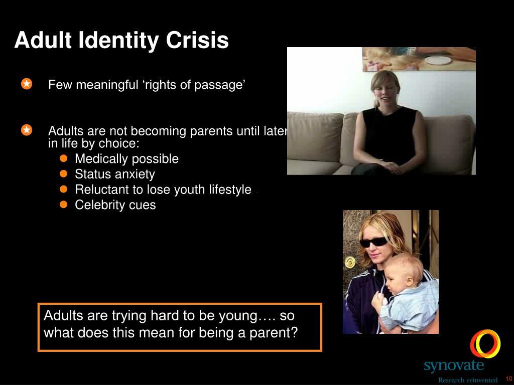 Adult Identity Crisis