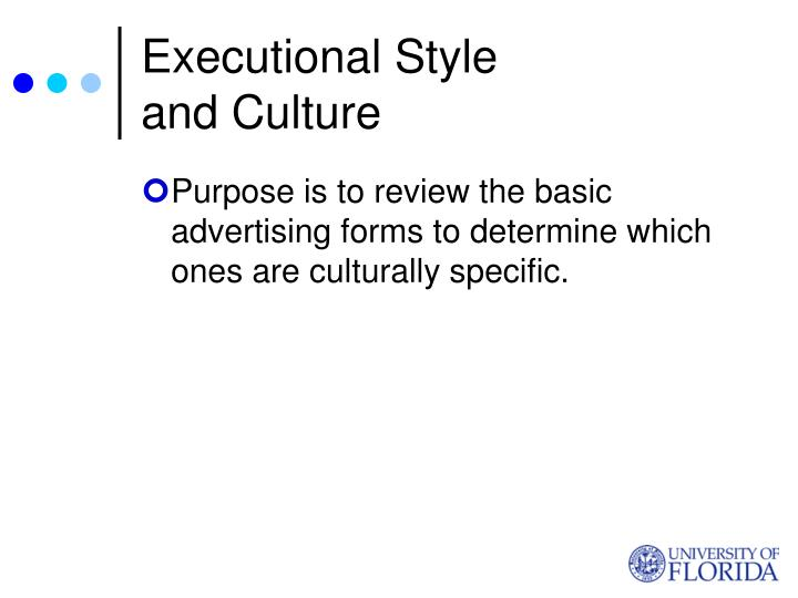 Executional style and culture
