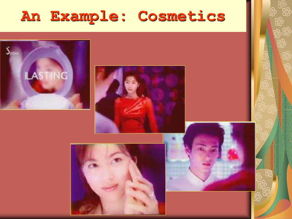 An Example: Cosmetics