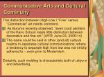 communicative arts and cultural continuity
