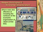 deeper ontologies ii economic structuration