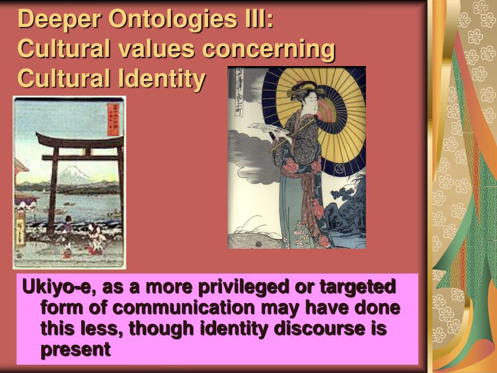 Deeper Ontologies III: