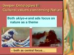 deeper ontologies iii cultural values concerning nature83
