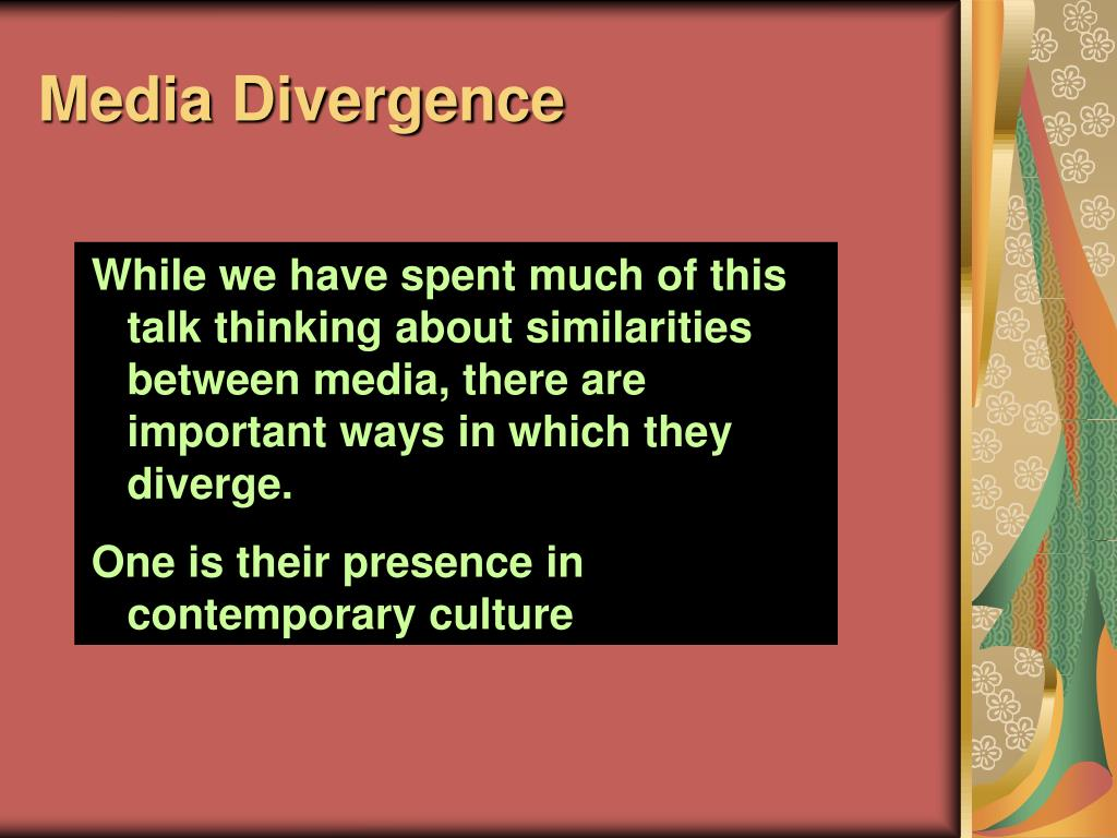 Media Divergence