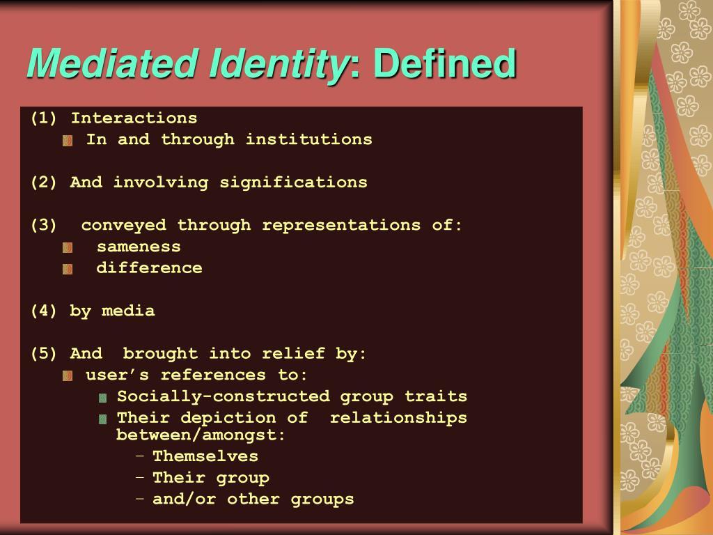 Mediated Identity