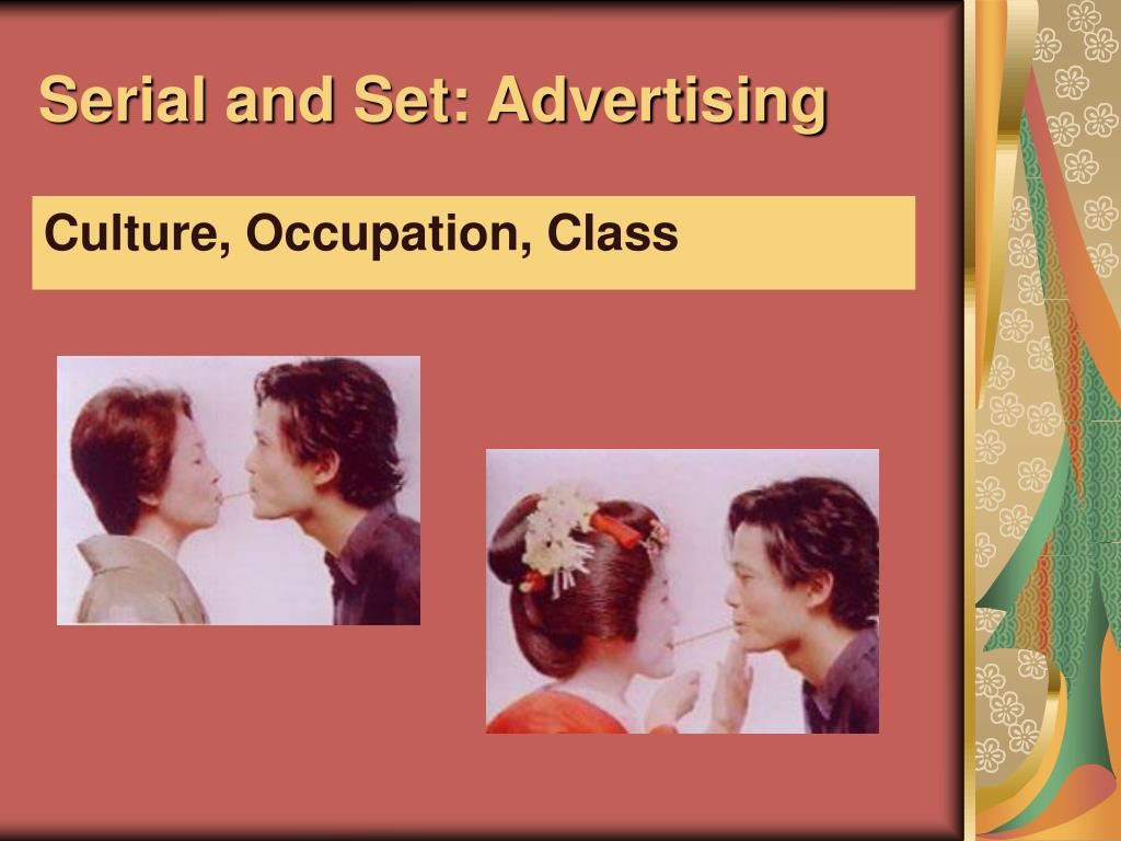 Serial and Set: Advertising