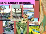 serial and set hiroshige