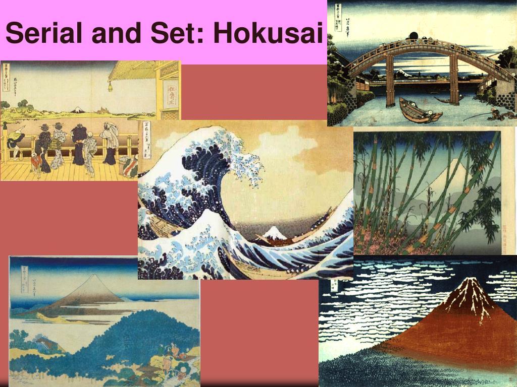 Serial and Set: Hokusai