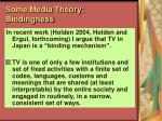 some media theory bindingness