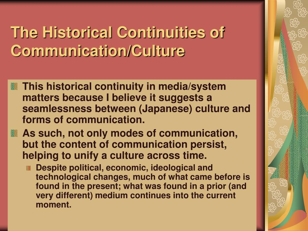 The Historical Continuities of Communication/Culture