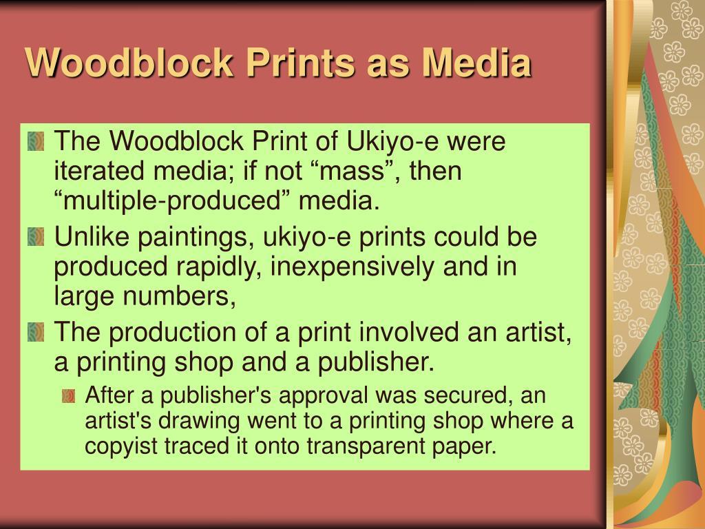 Woodblock Prints as Media
