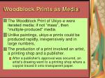 woodblock prints as media