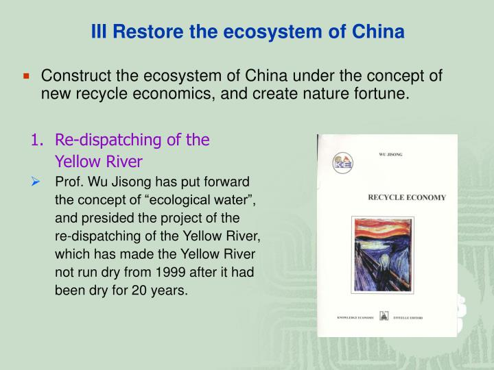 III Restore the ecosystem of China