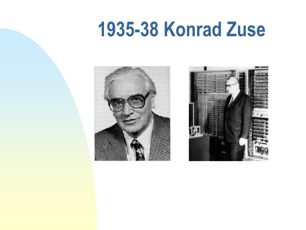 1935-38 Konrad Zuse
